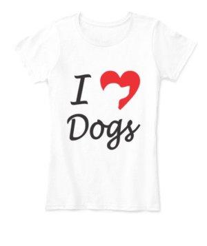 I love dogs, Women's Round Neck T-shirt