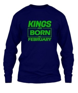 Kings are born in February, Men's Long Sleeves T-shirt