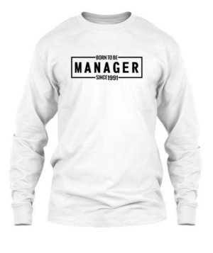 Born to be MANAGER , Men's Long Sleeves T-shirt