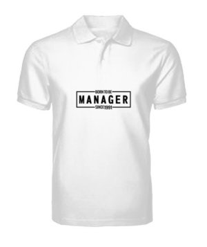 Born to be MANAGER , Men's Polo Neck T-shirt