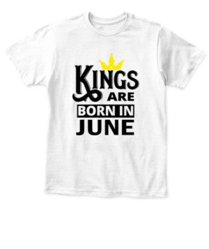 Kings are born in june, Kid's Unisex Round Neck T-shirt