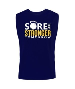 SORE TODAY STRONGER TOMORROW, Men's Sleeveless T-shirt