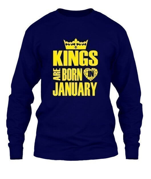 Kings are born in January Hoodies, Men's Long Sleeves T-shirt