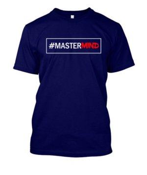 #MASTERMIND, Men's Round T-shirt