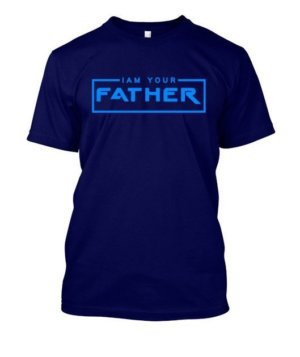 I AM YOUR FATHER, Men's Round T-shirt