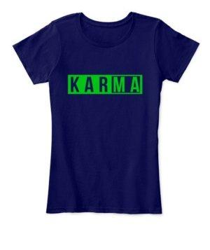 KARMA, Women's Round Neck T-shirt