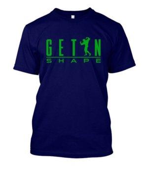 GET IN SHAPE, Men's Round T-shirt