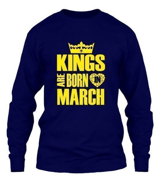 Kings are born in March Hoodies, Men's Long Sleeves T-shirt