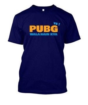Ye PUBG wala hai kya, Men's Round T-shirt