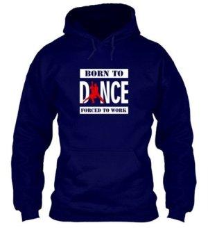 BORN TO DANCE, Men's Hoodies