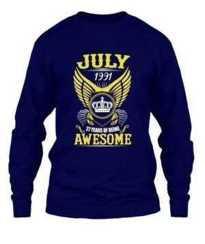 July 1991, 27 Years Of Being Awesome, Men's Long Sleeves T-shirt