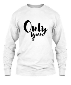 Only You, Men's Long Sleeves T-shirt