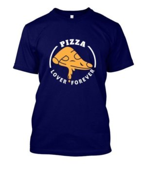 Pizza Lover Forever, Men's Round T-shirt