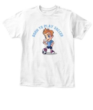 Born to play Soccer, Kid's Unisex Round Neck T-shirt