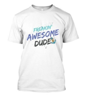 Awesome Dude, Men's Round T-shirt