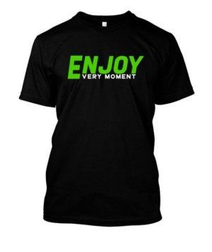 Enjoy Every Moment, Men's Round T-shirt