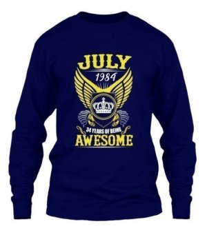 July 1984, 34 Years Of Being Awesome, Men's Long Sleeves T-shirt