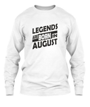 Legends are born in August, Men's Long Sleeves T-shirt