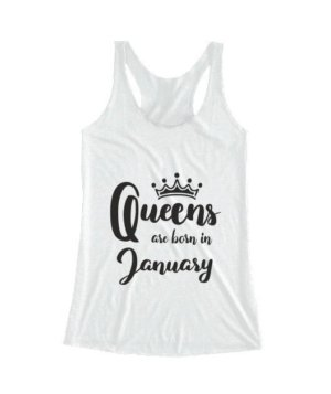 Queens are born in January , Women's Tank Top