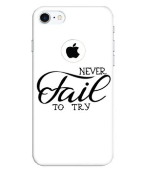 Never Fail To Try Phone Cases