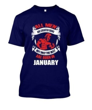 Only the best are born in January, Men's Round T-shirt