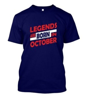 Legends are born in October, Men's Round T-shirt