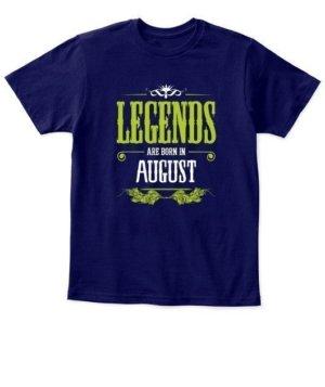 Legends are born in August, Kid's Unisex Round Neck T-shirt
