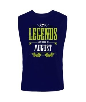 Legends are born in August, Men's Sleeveless T-shirt