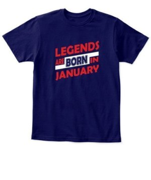 Legends are born in January, Kid's Unisex Round Neck T-shirt