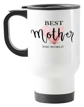 best mother in the world, Steel Travelling Mug