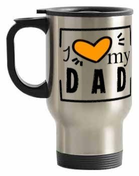 i love my dad, Steel Travelling Mug