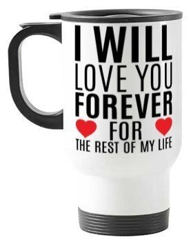 i will love you forever , Travelling Mug
