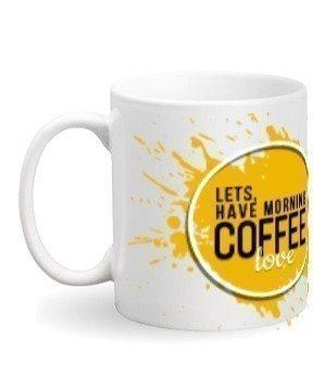 Lets Have Mornin' Coffee Love Mug