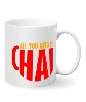 All you need is chai mug