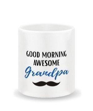 Good Morning grandpa-mug