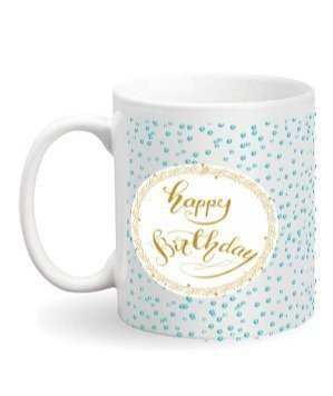 Happy birthday coffee mug, White Mug