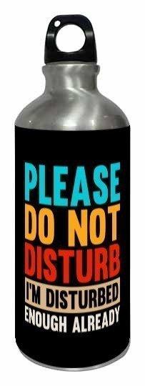 Please do not disturb, Steel Bottle
