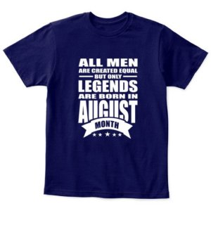 August Legends – All men are created equal