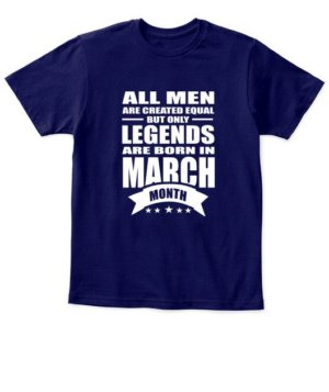 March Legends – All men are created equal