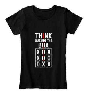 Think Outside The Box, Women's Round Neck T-shirt