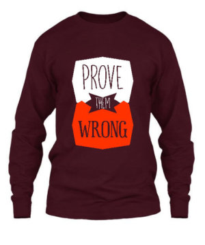 Prove Them Wrong, Men's Long Sleeves T-shirt