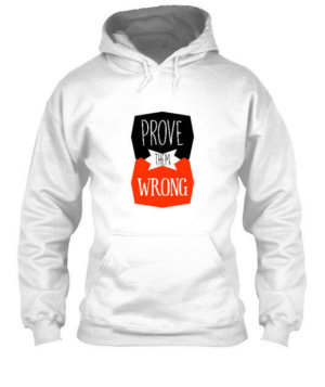 Prove Them Wrong, Men's Hoodies