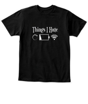 Things I Hate , Kid's Unisex Round Neck T-shirt