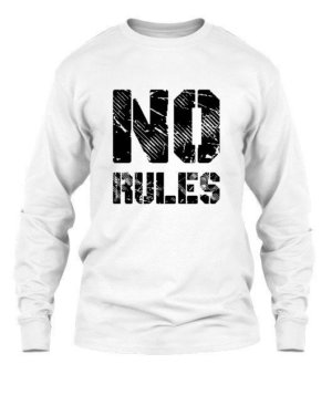No Rules, Men's Long Sleeves T-shirt