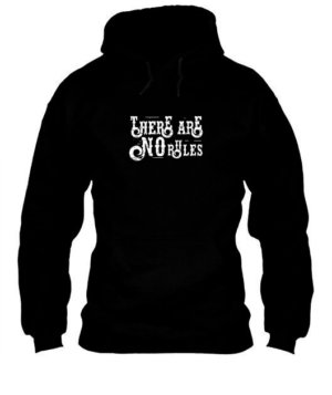 There Are No Rules , Men's Hoodies