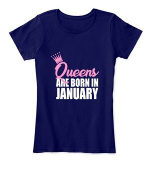 Queens are born in January, Women's Round Neck T-shirt