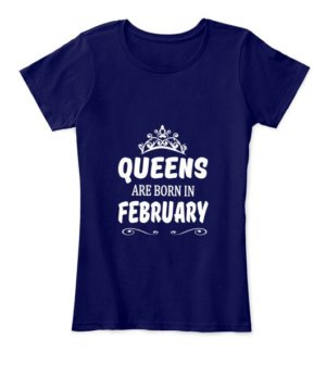 Queens are born in February Hoodie, Women's Round Neck T-shirt