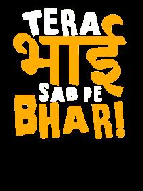 Tera Bhai Sab Pe Bhari, Men's Round T-shirt