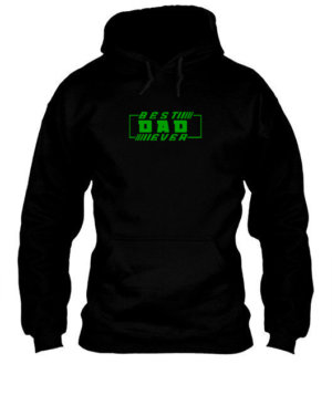 Best Dad Ever, Men's Hoodies