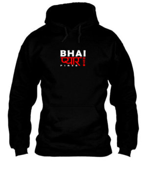 Bhai Pyaar Ho Gaya Firse, Men's Hoodies